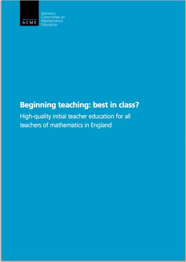 Beginning Teaching: Best in Class?