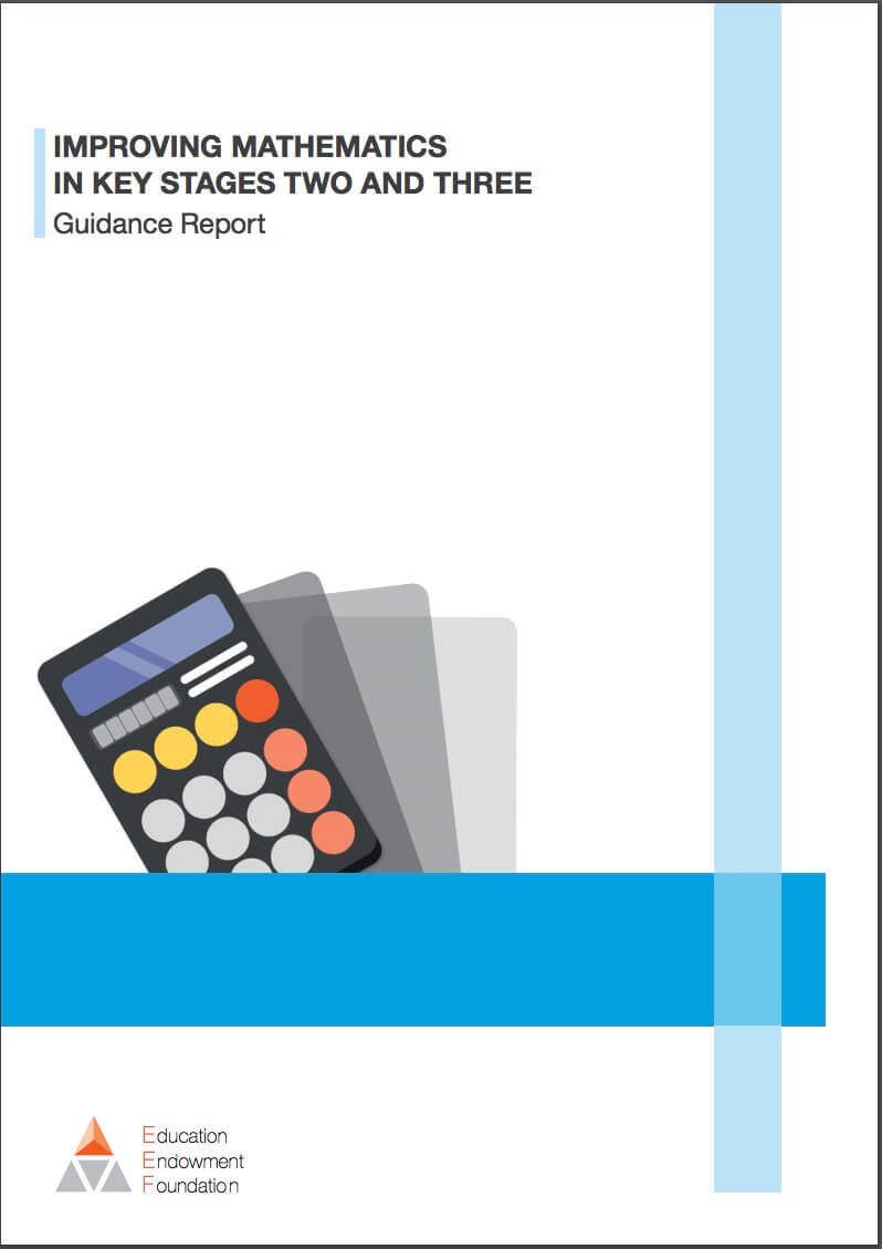 Improving Mathematics in Key Stages 2 and 3: (Guidance Report