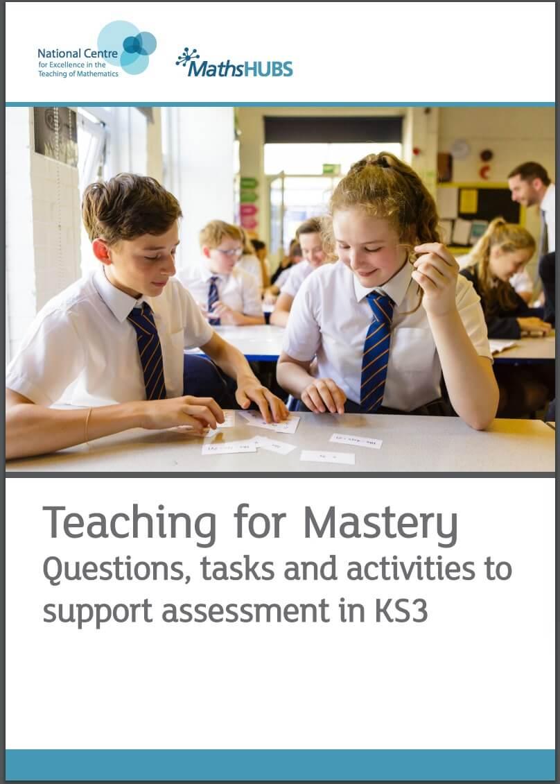 NCETM KS3 Teaching for Mastery Assessment materials