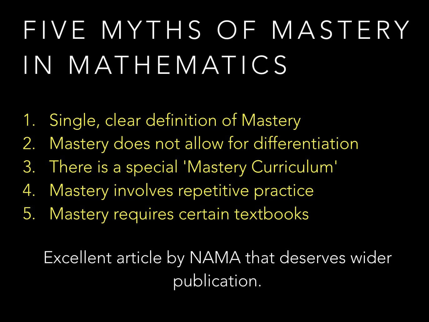 Five Myths of Mastery in Mathematics